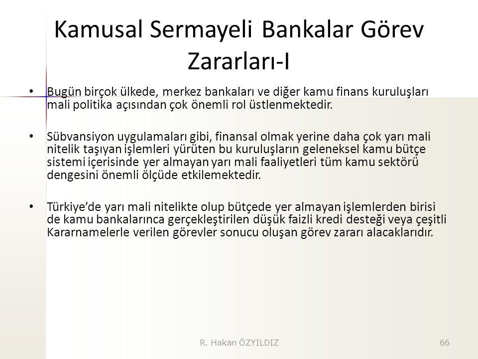 Kamusal Sermayeli Bankalar Görev Zararları-I