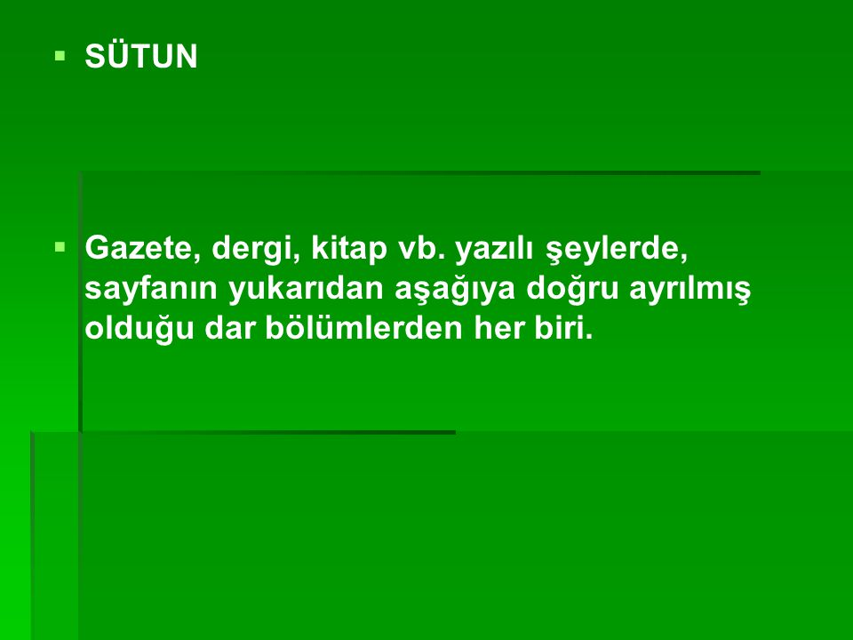 SÜTUN Gazete, dergi, kitap vb.