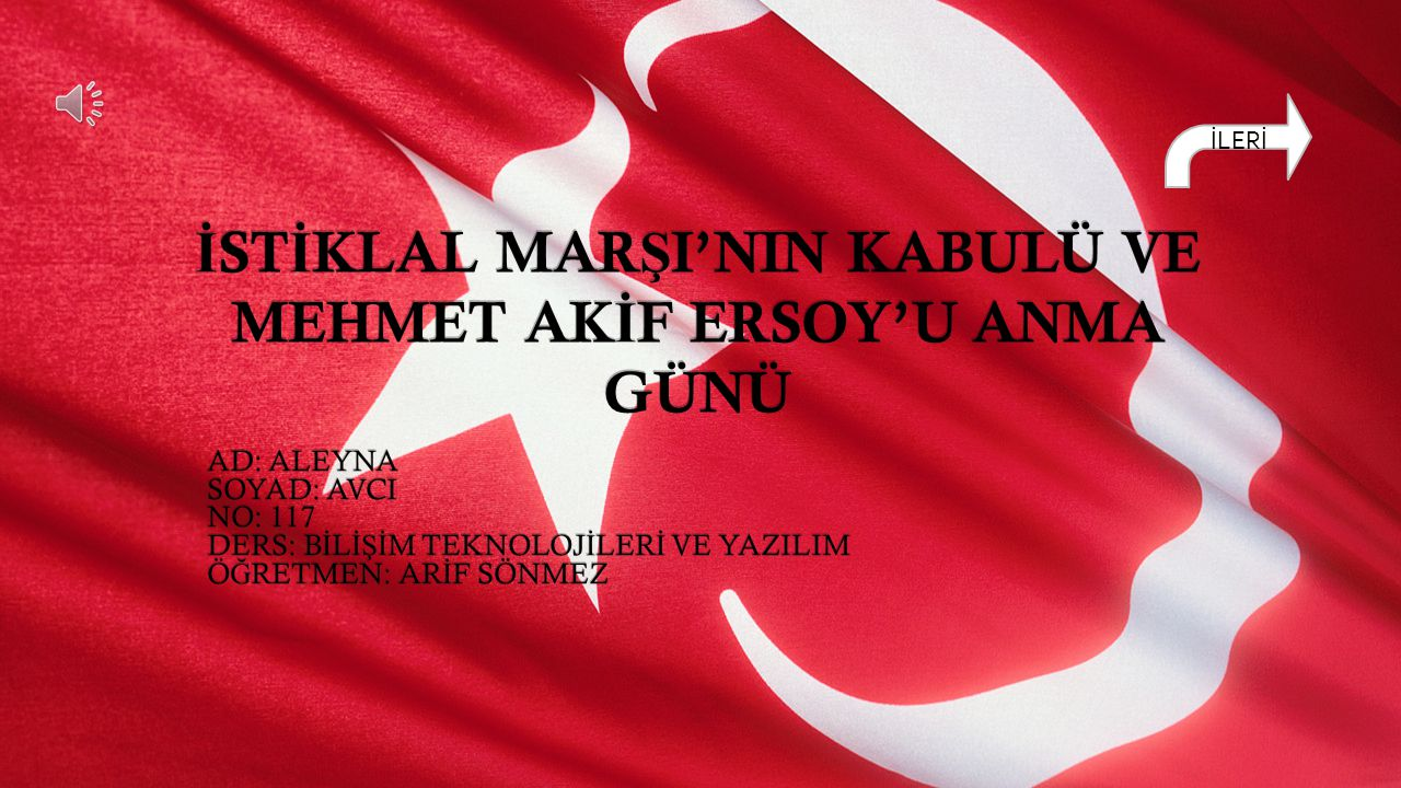 İSTİKLAL MARŞI'NIN KABULÜ VE MEHMET AKİF ERSOY'U ANMA GÜNÜ