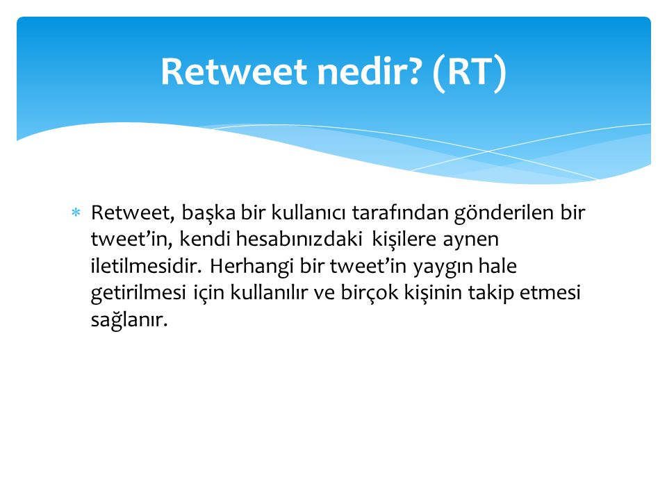 Retweet nedir (RT)