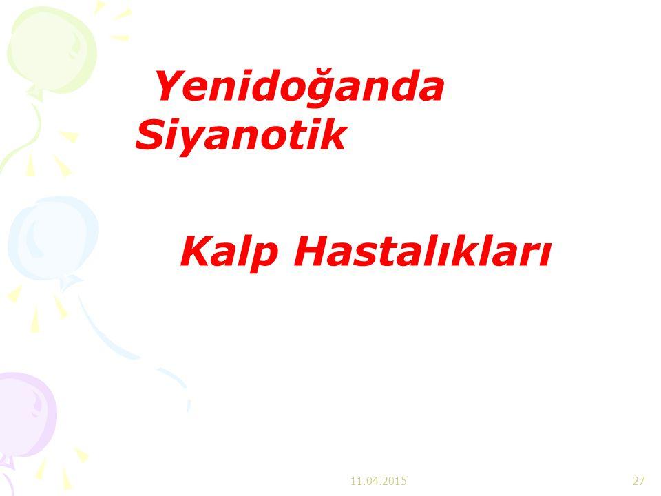 Yenidoğanda Siyanotik Kalp Hastalıkları