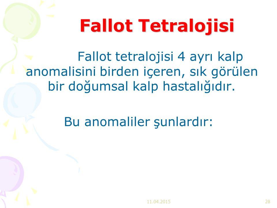 Fallot Tetralojisi Fallot tetralojisi 4 ayrı kalp anomalisini birden içeren, sık görülen bir doğumsal kalp hastalığıdır. Bu anomaliler şunlardır: