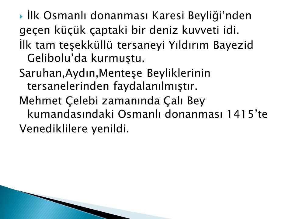İlk Osmanlı donanması Karesi Beyliği'nden