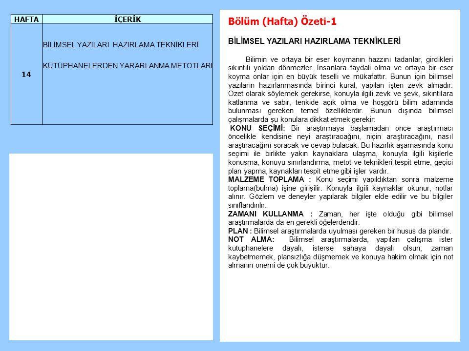 Bölüm (Hafta) Özeti-1 BİLİMSEL YAZILARI HAZIRLAMA TEKNİKLERİ HAFTA