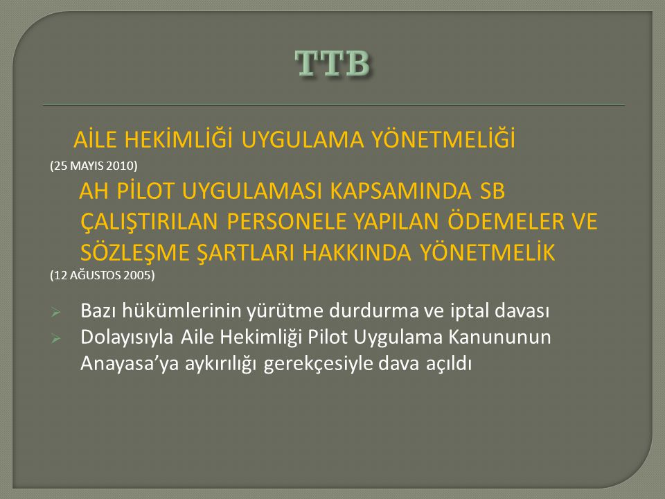 TTB AİLE HEKİMLİĞİ UYGULAMA YÖNETMELİĞİ