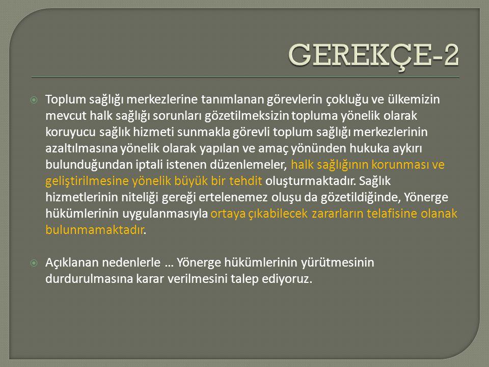 GEREKÇE-2