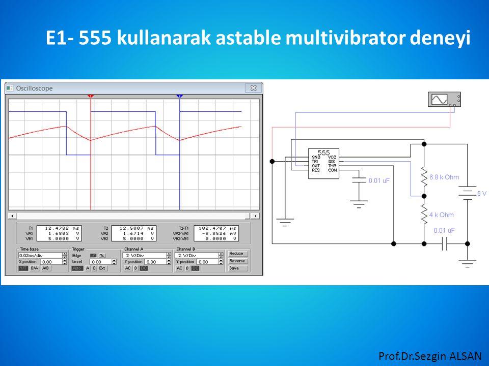 E1- 555 kullanarak astable multivibrator deneyi
