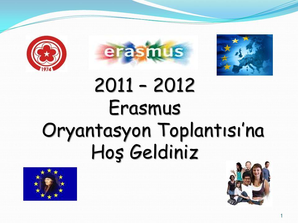 2011 – 2012 Erasmus Oryantasyon Toplantısı'na Hoş Geldiniz