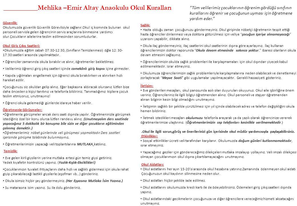 __________Mehlika –Emir Altay Anaokulu Okul Kuralları