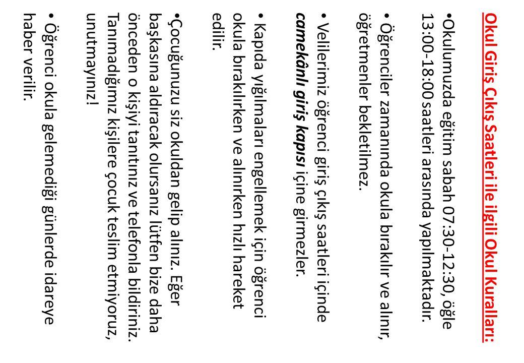 Okul Giriş Çıkış Saatleri ile ilgili Okul Kuralları: