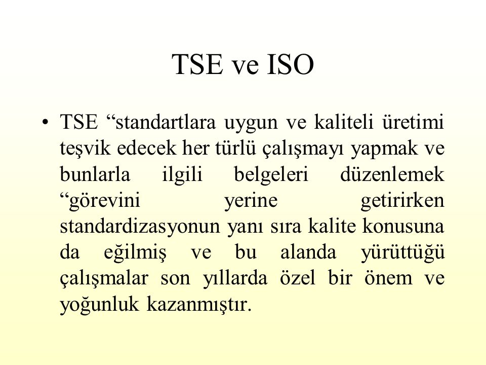TSE ve ISO