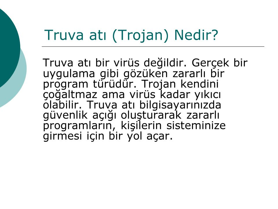 Truva atı (Trojan) Nedir