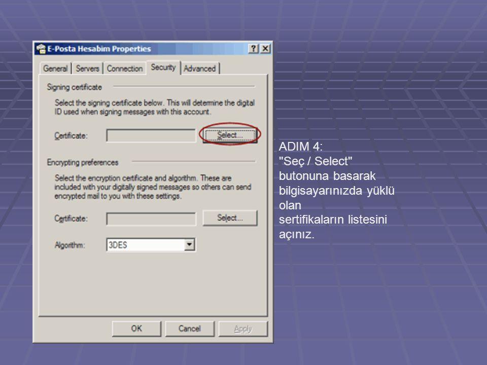 ADIM 4: Seç / Select butonuna basarak. bilgisayarınızda yüklü olan.