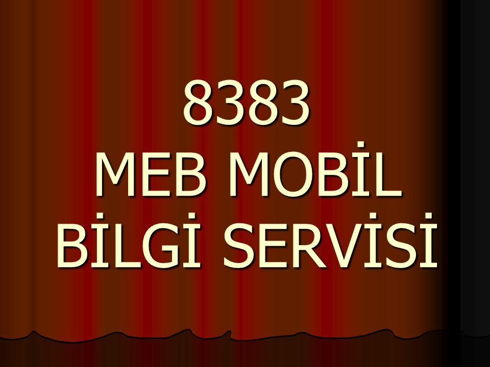 8383 MEB MOBİL BİLGİ SERVİSİ