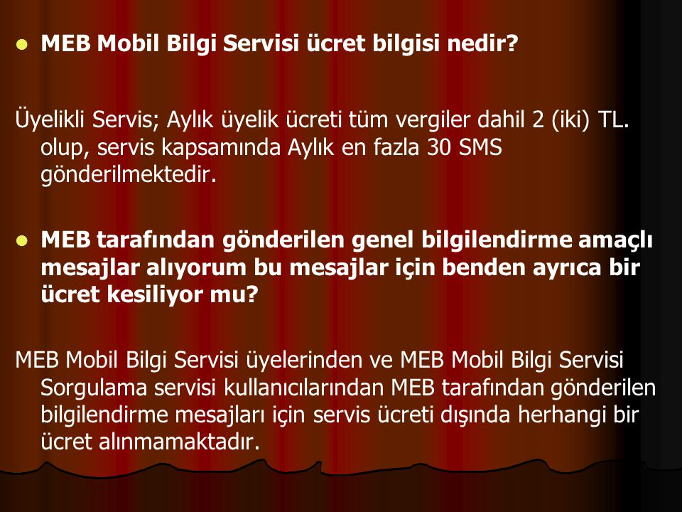 MEB Mobil Bilgi Servisi ücret bilgisi nedir