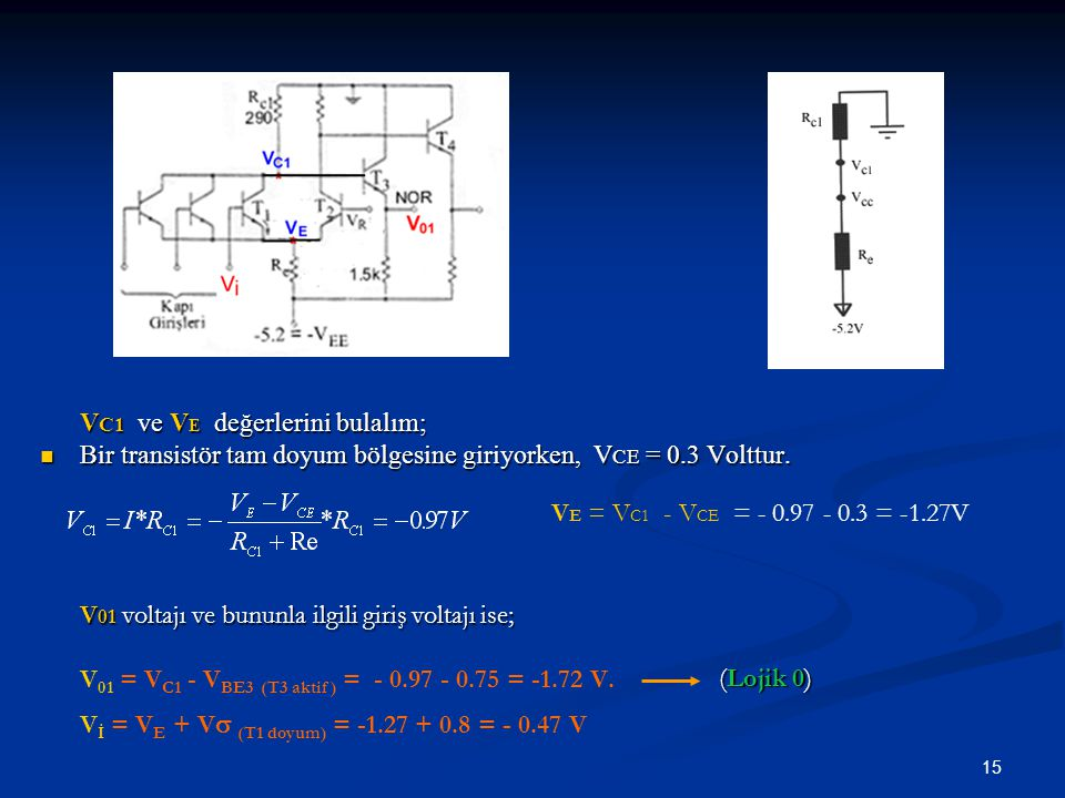 VC1 ve VE değerlerini bulalım;