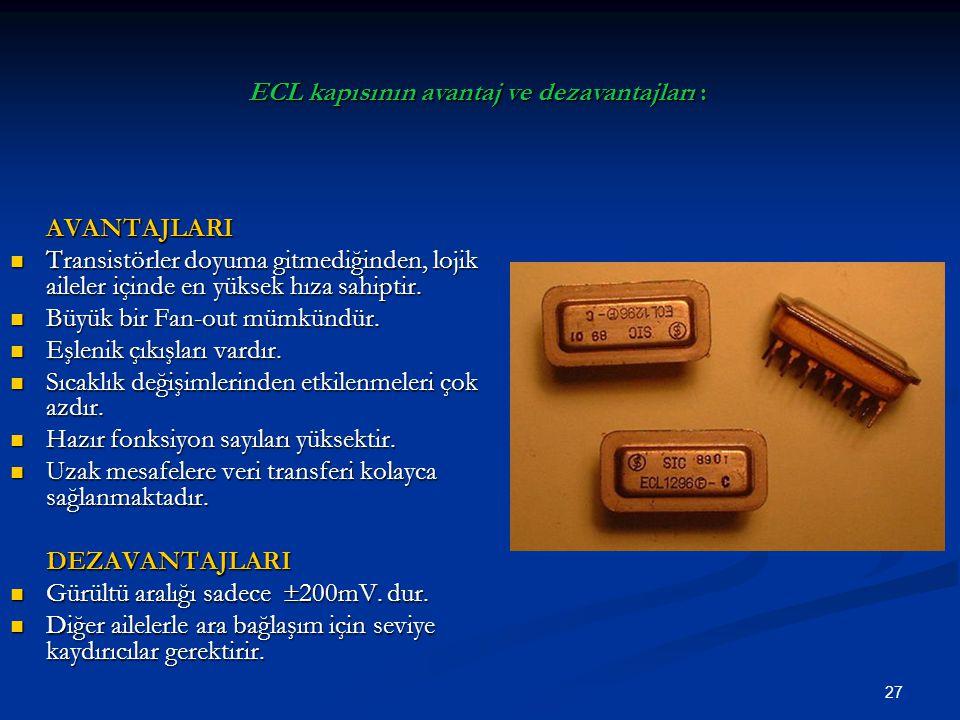 ECL kapısının avantaj ve dezavantajları :