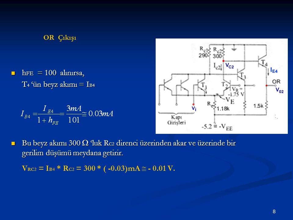 hFE = 100 alınırsa, T4 'ün beyz akımı = IB4