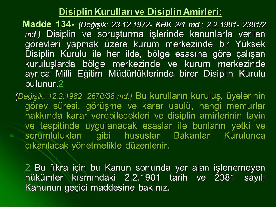 Disiplin Kurulları ve Disiplin Amirleri: