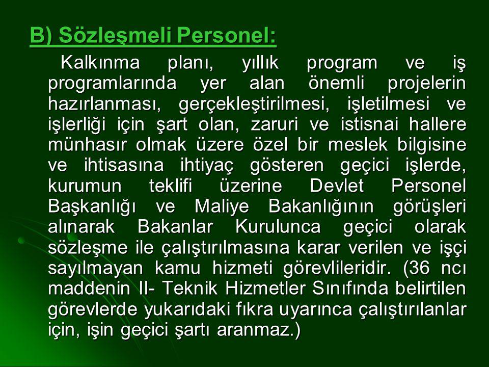 B) Sözleşmeli Personel: