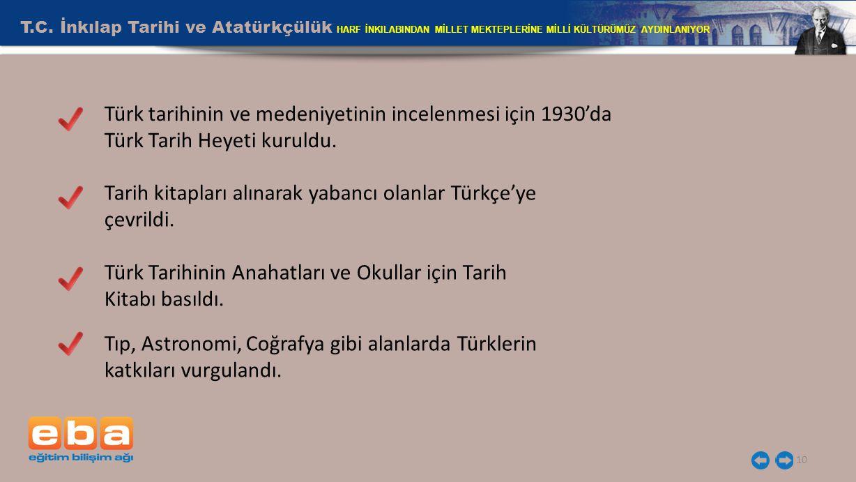 Tarih kitapları alınarak yabancı olanlar Türkçe'ye çevrildi.