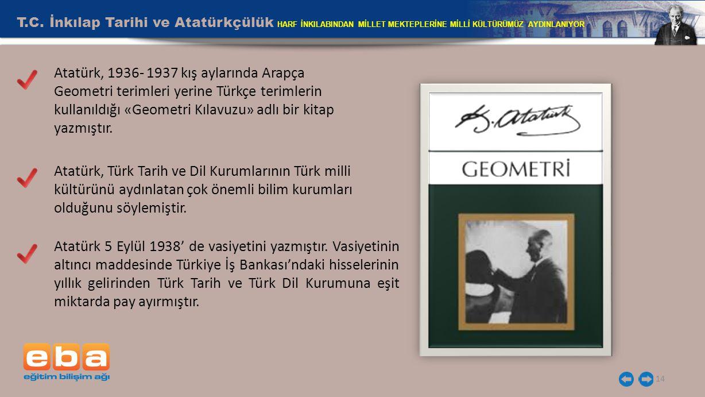 T.C. İnkılap Tarihi ve Atatürkçülük HARF İNKILABINDAN MİLLET MEKTEPLERİNE MİLLİ KÜLTÜRÜMÜZ AYDINLANIYOR