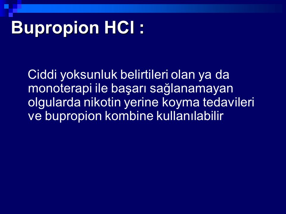 Bupropion HCl :