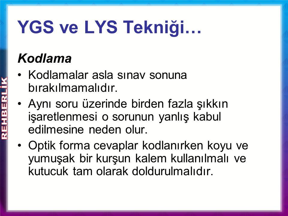YGS ve LYS Tekniği… Kodlama