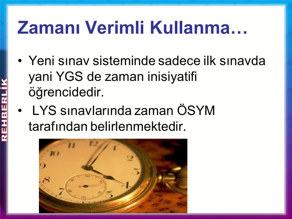 Zamanı Verimli Kullanma…