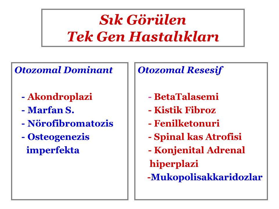Sık Görülen Tek Gen Hastalıkları