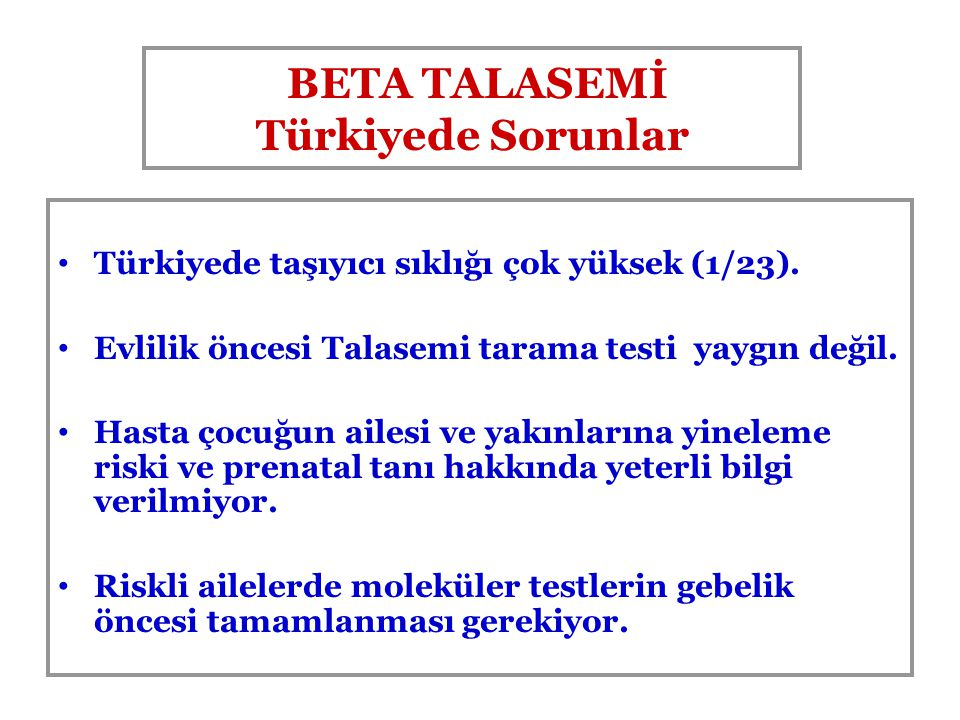 BETA TALASEMİ Türkiyede Sorunlar