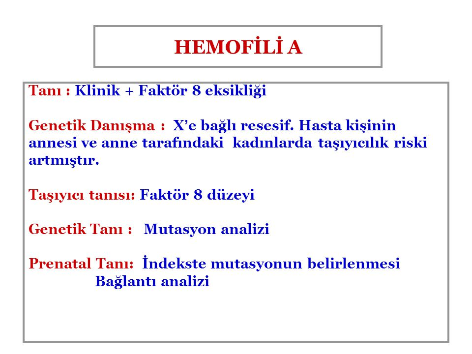 HEMOFİLİ A