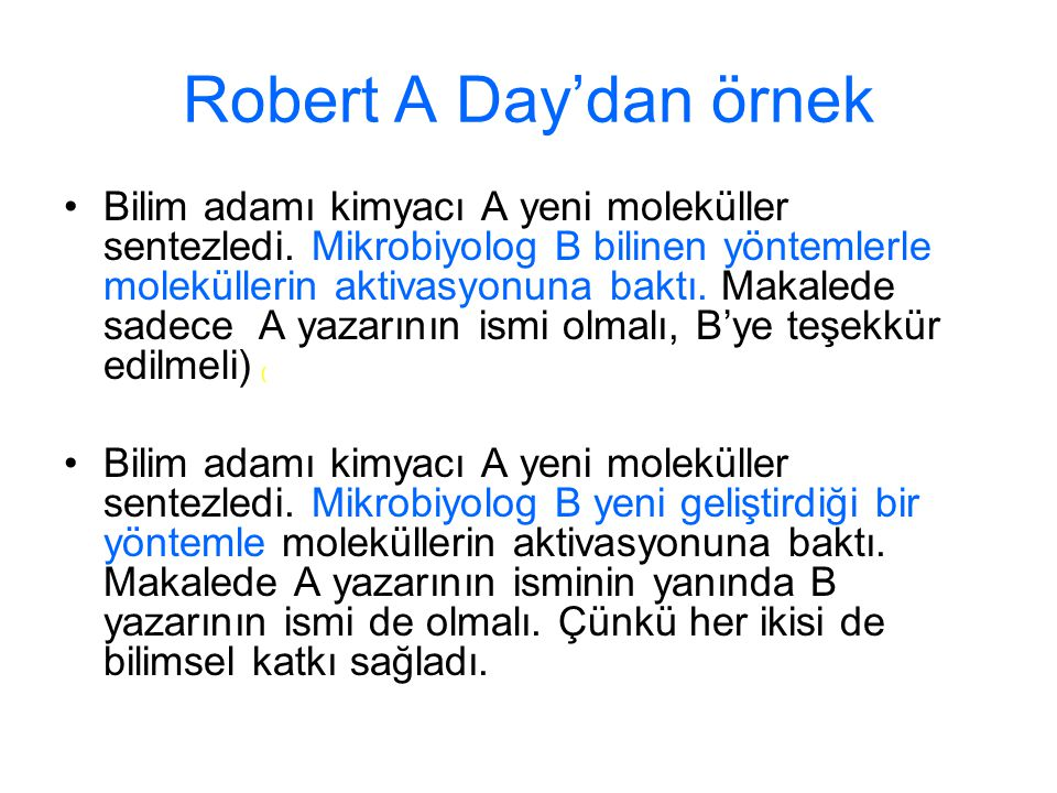 Robert A Day'dan örnek