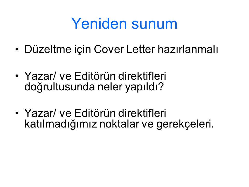 Yeniden sunum Düzeltme için Cover Letter hazırlanmalı