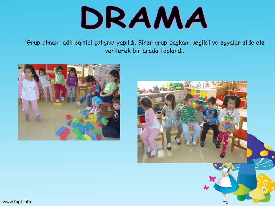 DRAMA Grup olmak adlı eğitici çalışma yapıldı.