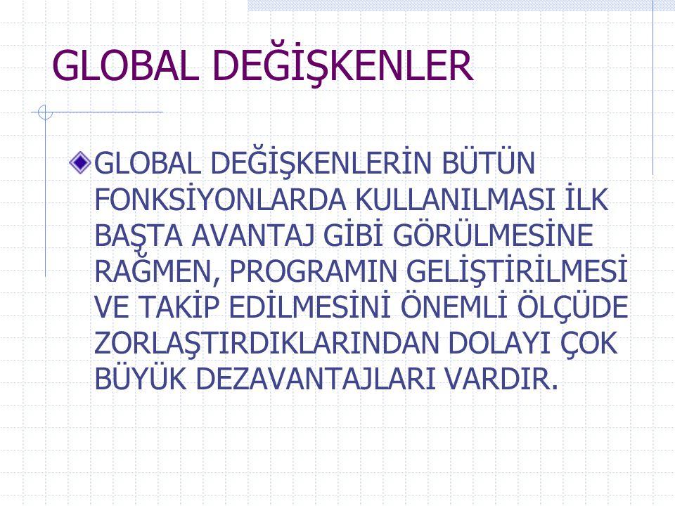 GLOBAL DEĞİŞKENLER