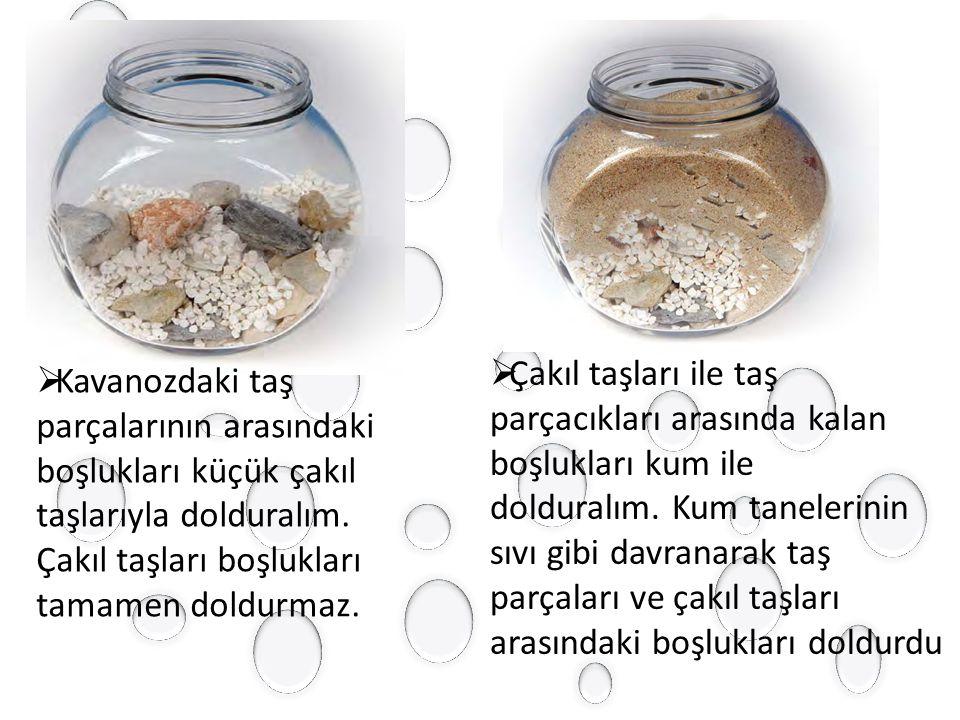 Çakıl taşları ile taş parçacıkları arasında kalan boşlukları kum ile
