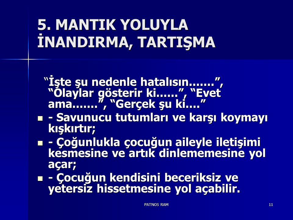 5. MANTIK YOLUYLA İNANDIRMA, TARTIŞMA