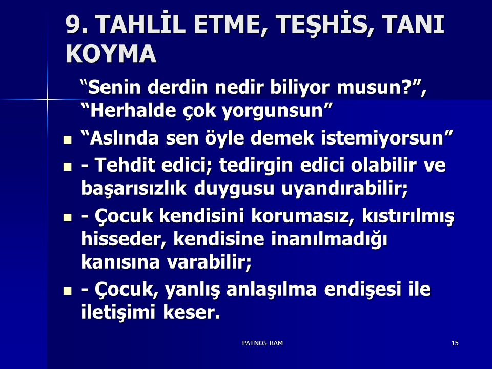 9. TAHLİL ETME, TEŞHİS, TANI KOYMA
