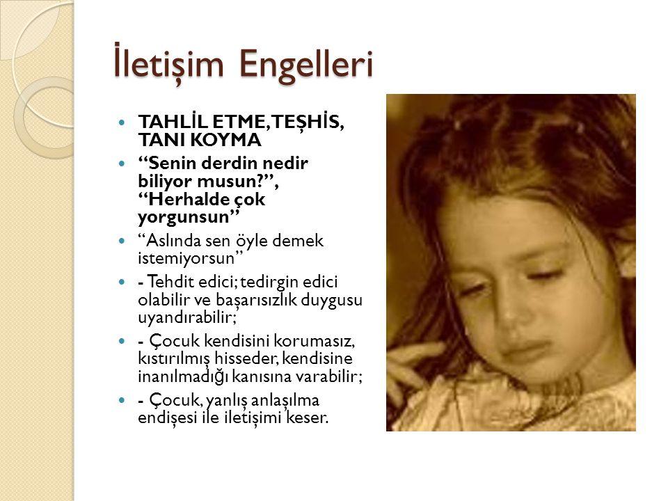 İletişim Engelleri TAHLİL ETME, TEŞHİS, TANI KOYMA