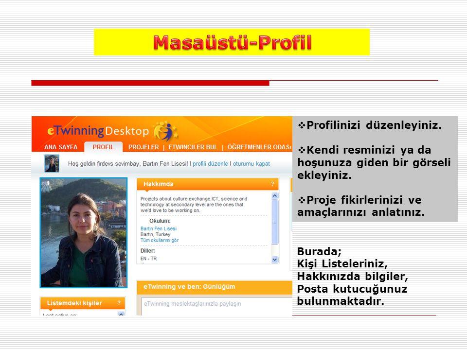 Masaüstü-Profil Profilinizi düzenleyiniz.