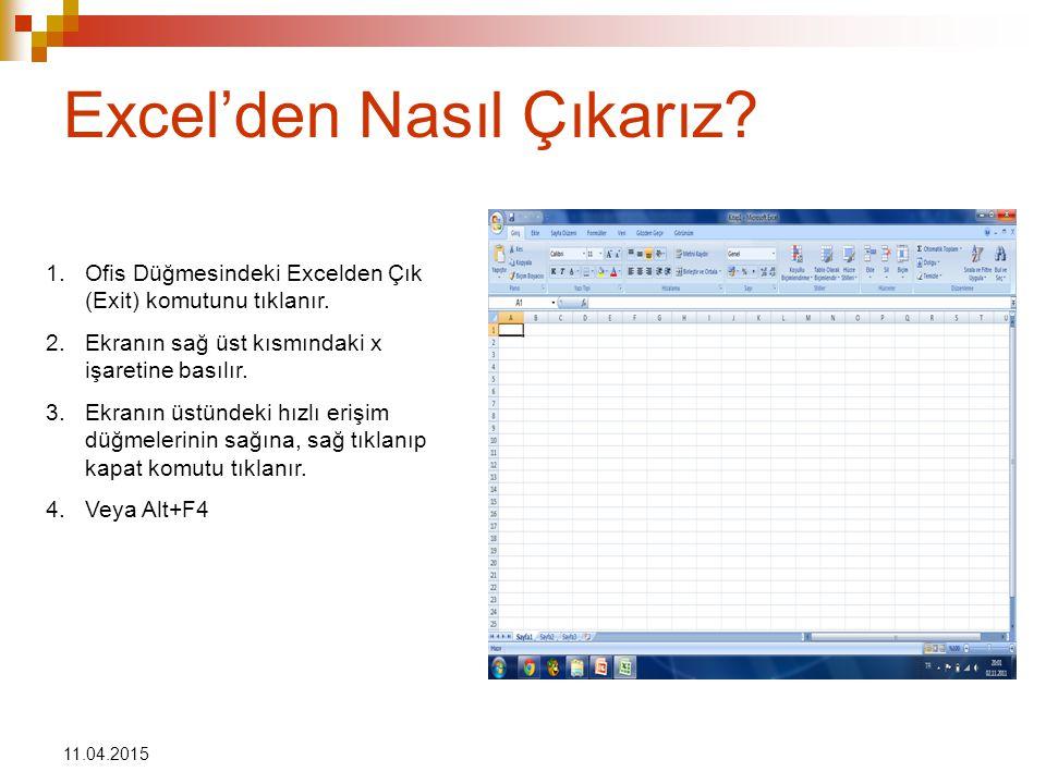 Excel'den Nasıl Çıkarız
