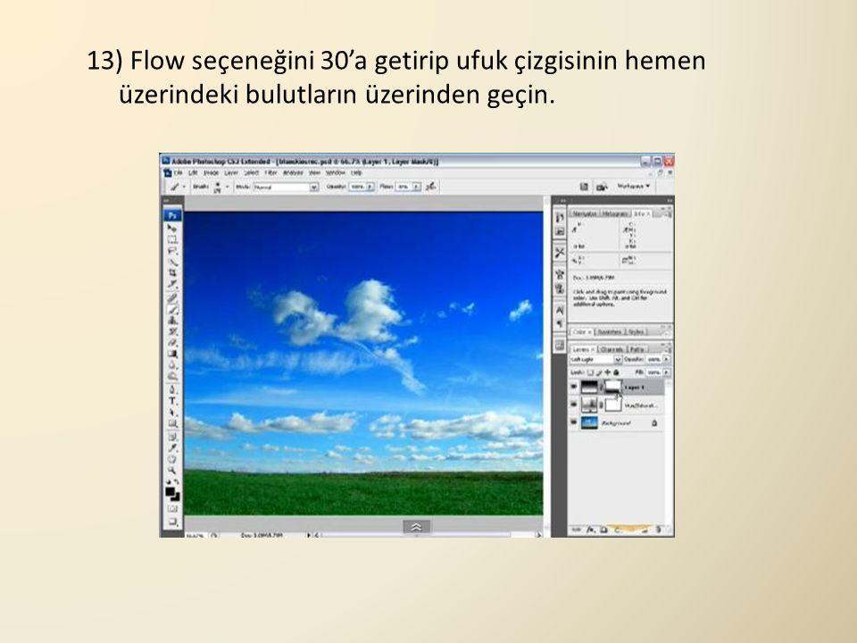 13) Flow seçeneğini 30'a getirip ufuk çizgisinin hemen üzerindeki bulutların üzerinden geçin.