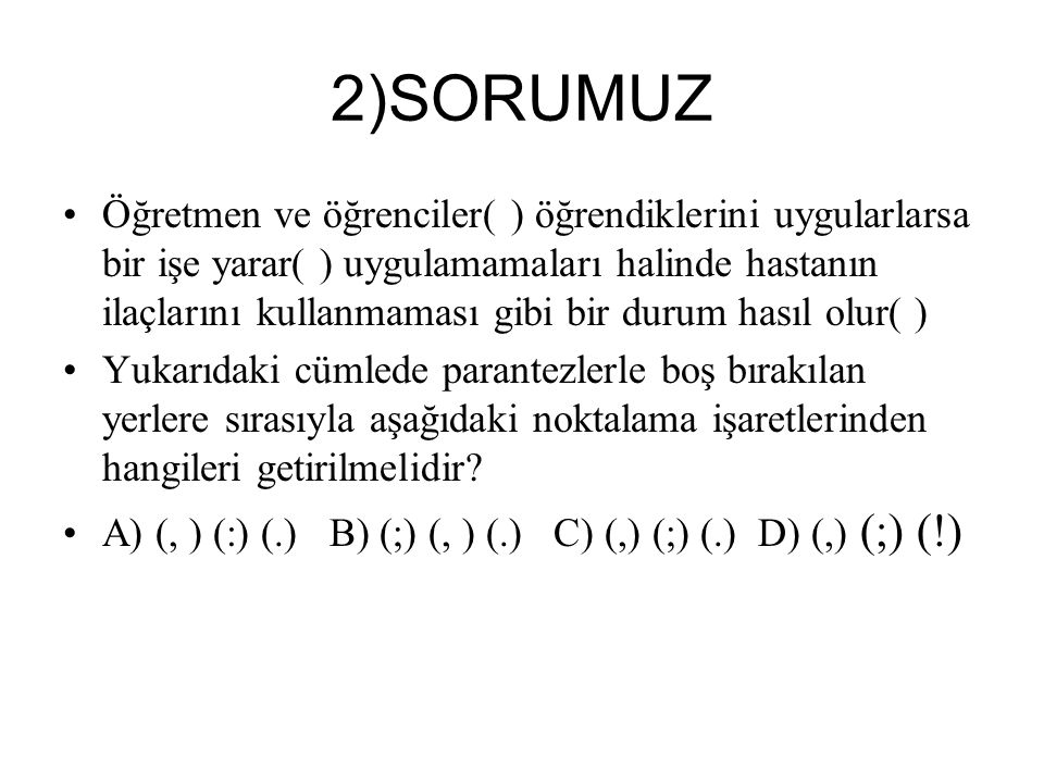 2)SORUMUZ