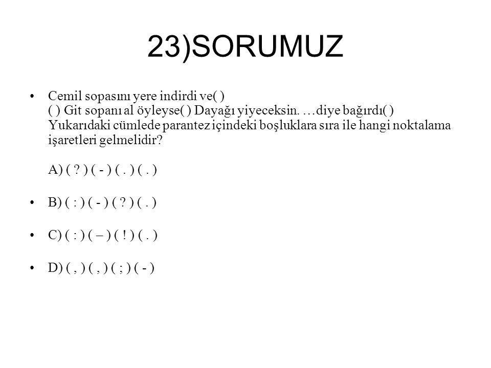 23)SORUMUZ