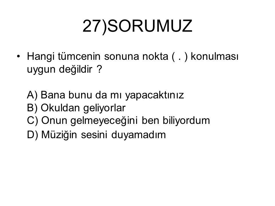 27)SORUMUZ