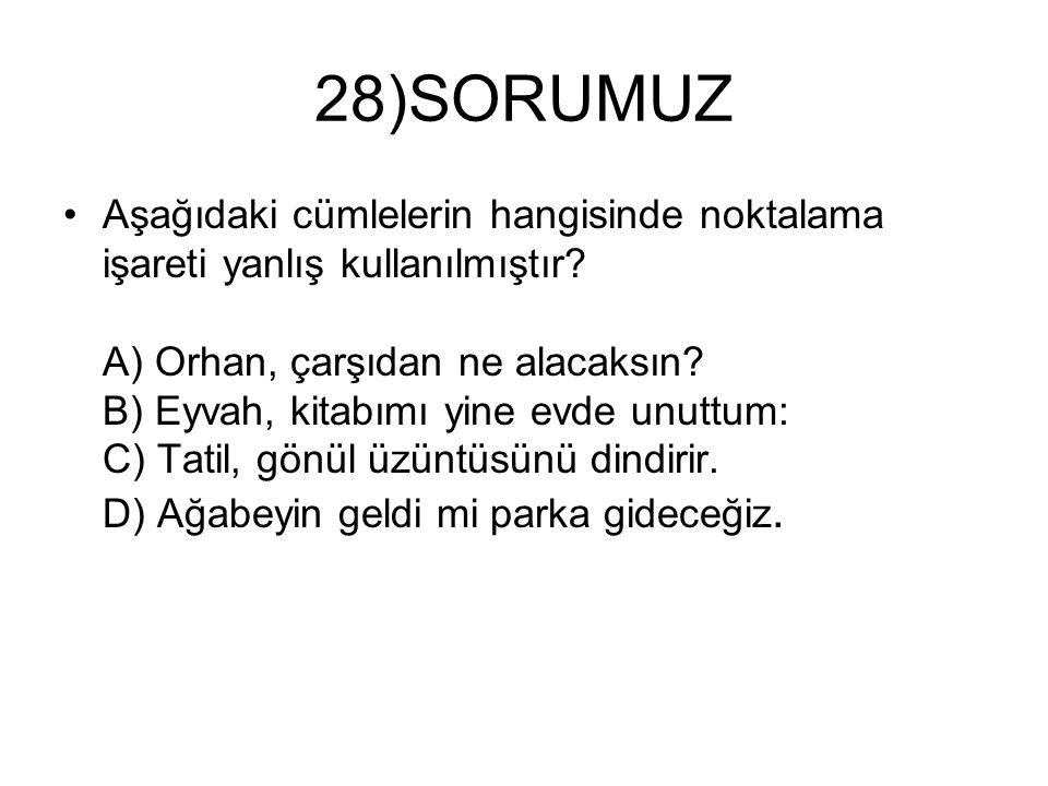 28)SORUMUZ