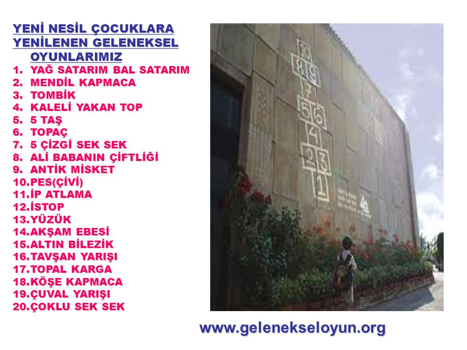 www.gelenekseloyun.org YENİ NESİL ÇOCUKLARA