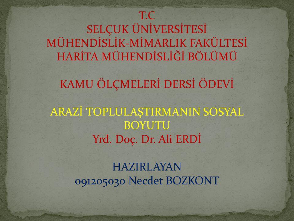 T.C SELÇUK ÜNİVERSİTESİ MÜHENDİSLİK-MİMARLIK FAKÜLTESİ