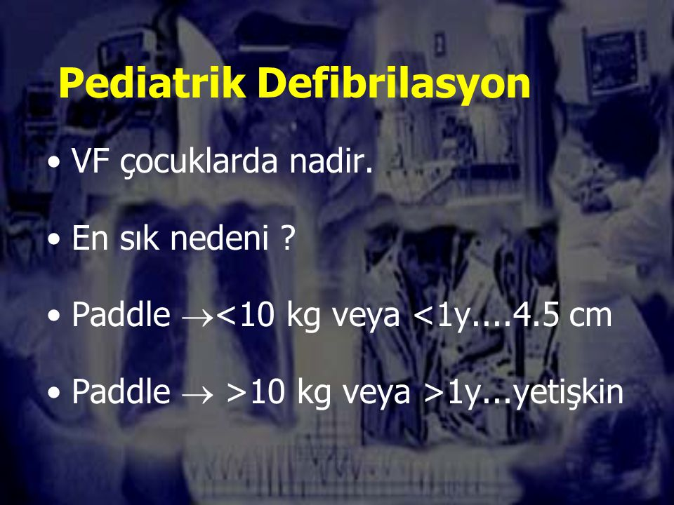Pediatrik Defibrilasyon